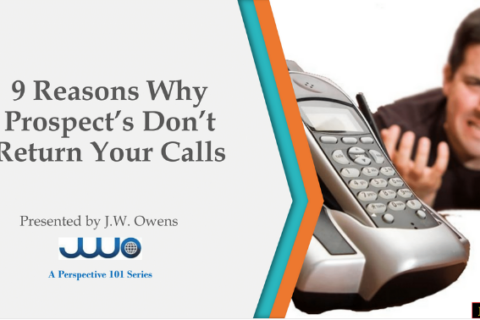 9 Reasons Why Prospect's Don't Return Your Calls